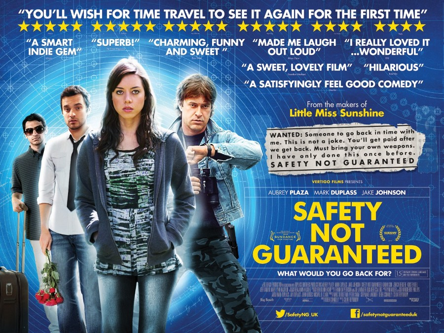 SAFETY NOT GUARANTEED / Zaman Yolcuları